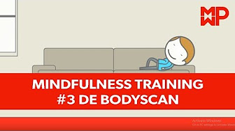 Mindfulness training #3 De bodyscan