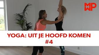 Yoga: Uit je hoofd komen #4