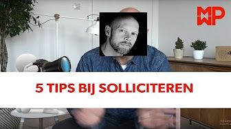5 Tips bij solliciteren