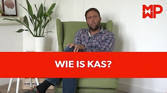 Wie is Kas?